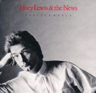 "Huey Lewis And The News - Perfect World (12"") (EX/VG)"